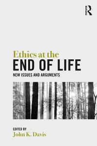 Ethics at the End of Life PDF