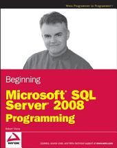 Beginning Microsoft SQL Server 2008 Programming
