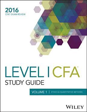 Wiley Study Guide for 2016 Level I CFA Exam  Ethics   quantitative methods PDF