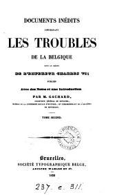 Documents inédits concernant les troubles de la Belgique sous ... Charles vi, publ par m. Gachard