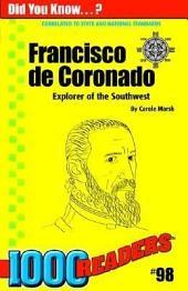 Francisco De Coronado: Explorer of the Southwest