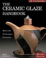 The Ceramic Glaze Handbook PDF