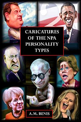 Caricatures of the NPA Personality Types