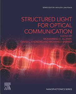 Structured Light for Optical Communication
