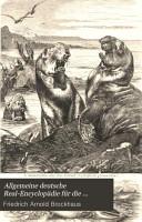 Allgemeine deutsche Real Encyclop  die f  r die gebildeten St  nde PDF