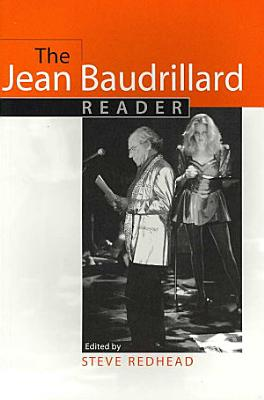 The Jean Baudrillard Reader PDF
