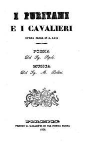 I puritani e i cavalieri: opera seria in 3 atti