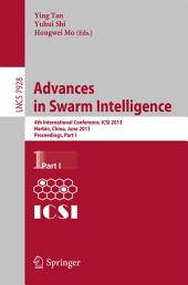 Advances in Swarm Intelligence: 4th International Conference, ICSI 2013, Harbin, China, June 12-15, 2013, Proceedings, Part 1