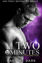 Two Minutes (Seven Series #6)