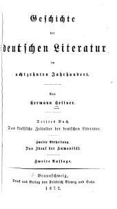 Literaturgeschichte des achtzehnten Jahrhunderts: Th. Geschichte der deutschen Literatur im achtzehnten Jahrhundert. 3. umg. Aufl. 4 v