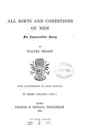 All Sorts and Conditions of Men: Volume 1