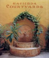 Hacienda Courtyards