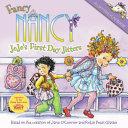 Fancy Nancy  JoJo s First Day Jitters PDF