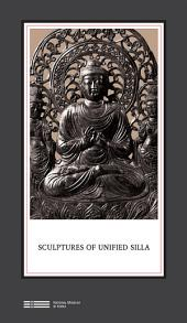 SCULPTURES OF UNIFIED SILLA: 통일신라의 조각