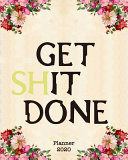 Get Shit Done 2020 Planner