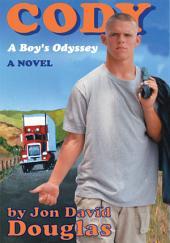 Cody: A Boy's Odyssey
