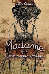 A Madame que Colecionava Jovens