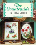 The Countryside in Cross Stitch