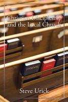 Christian Discipleship and the Local Church PDF