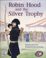 Robin Hood and the Silver Trophy PDF