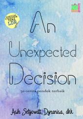 An Unexpected Decision