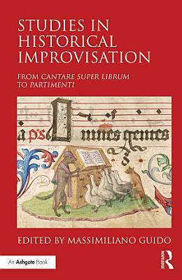 Studies in Historical Improvisation PDF