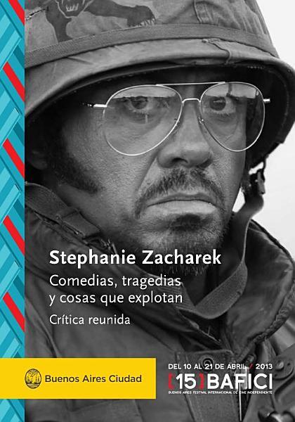 Comedias  tragedias y cosas que explotan   Stephanie Zacharek