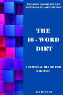 The 16 Word Diet
