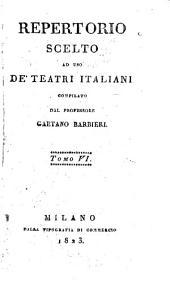 Repertorio scelto ad uso de'teatri Italiani