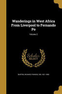 WANDERINGS IN WEST AFRICA FROM