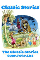 Classic Stories The Classic Stories Book For Kids PDF