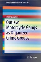 Outlaw Motorcycle Gangs as Organized Crime Groups PDF
