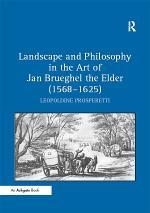 Landscape and Philosophy in the Art of Jan Brueghel the Elder (1568?625)
