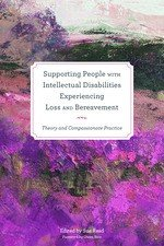 Supporting People with Intellectual Disabilities Experiencing Loss and Bereavement PDF
