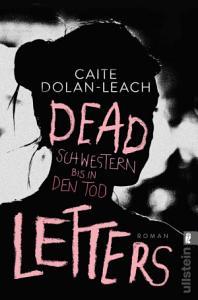Dead Letters     Schwestern bis in den Tod PDF