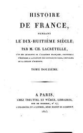 Histoire de France, pendant le dix-huitième siècle: Volume12