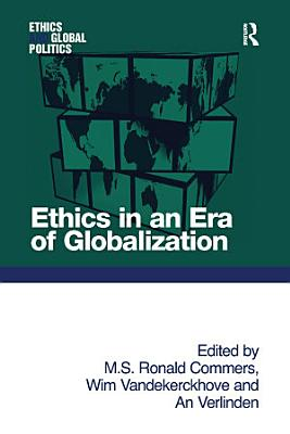 Ethics in an Era of Globalization PDF