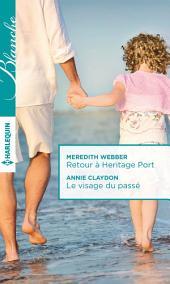Retour à Heritage Port - Le visage du passé