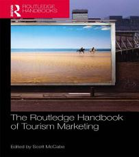 The Routledge Handbook of Tourism Marketing PDF