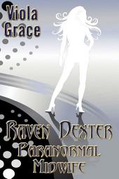 Raven Dexter Paranormal Midwife