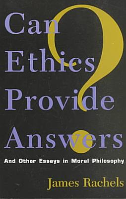 Can Ethics Provide Answers