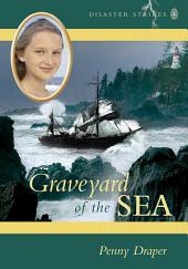Graveyard of the Sea: Disaster Strikes! 4