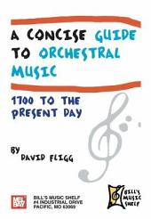 A Concise Guide to Orchestral Music