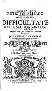 Tomus I Rerum Concilii Oecumenici Constantiensis de Universali Ecclesiasticae Disciplinae Reformatione ...