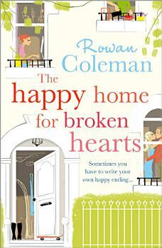 The Happy Home for Broken Hearts PDF