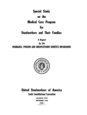 Special Study on the Medical Care Program for Steelworkers and Their Families