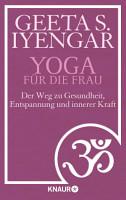 Yoga f  r die Frau PDF