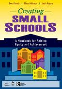 Creating Small Schools