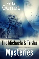 The Michaela Trisha Mysteries Book PDF