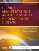 Clinical Manifestations   Assessment of Respiratory Disease   E Book PDF